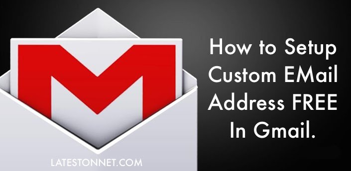 How to Setup FREE Custom Email Address With Gmail?