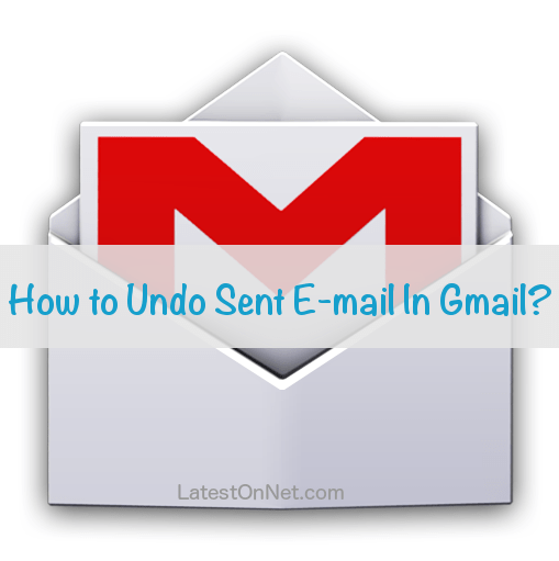 undo-sent-mail-in-gmail
