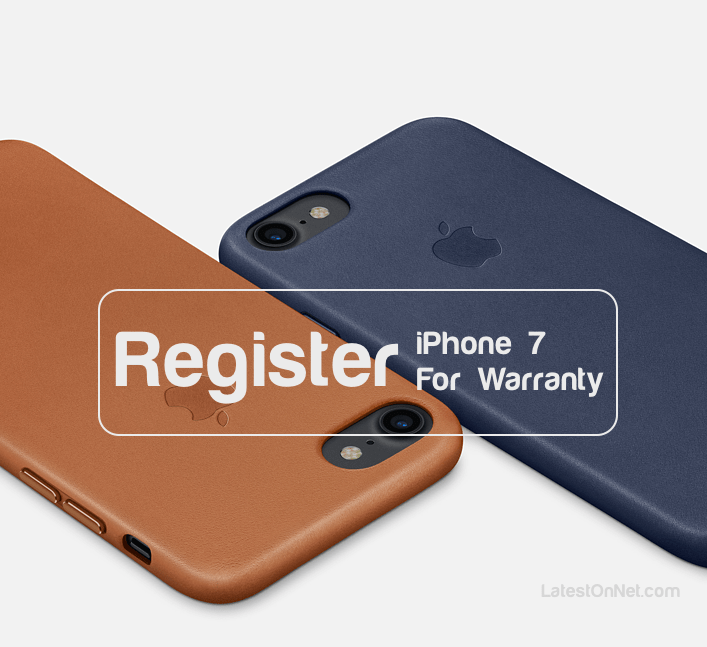 How to Register iPhone 7 and 7 Plus Online for Warranty?