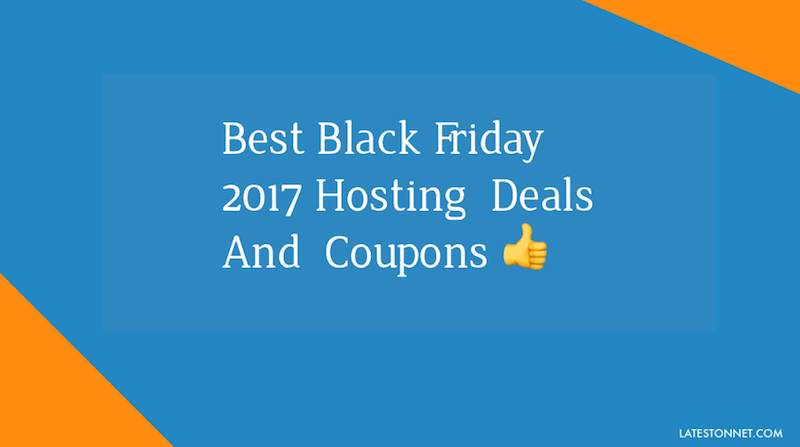 Best Black Friday Web Hosting Deals and Sales 2017